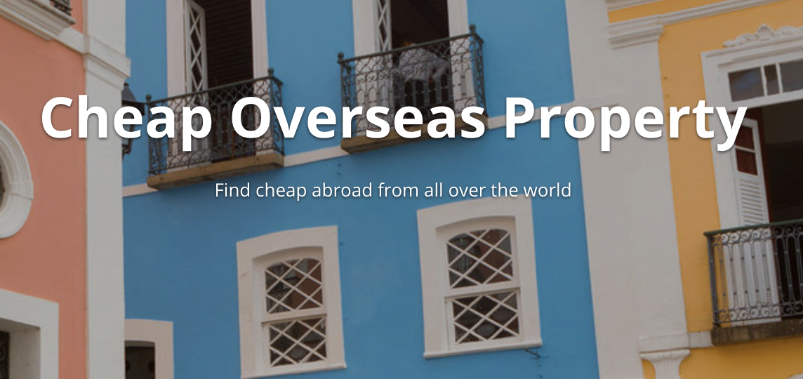 Cheap Overseas Property